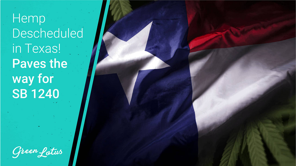 Hemp Descheduled in Texas!