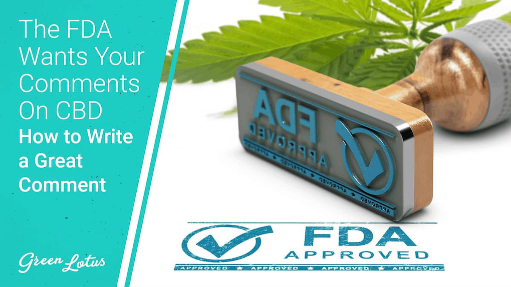 The FDA Wants Your Comments On CBD