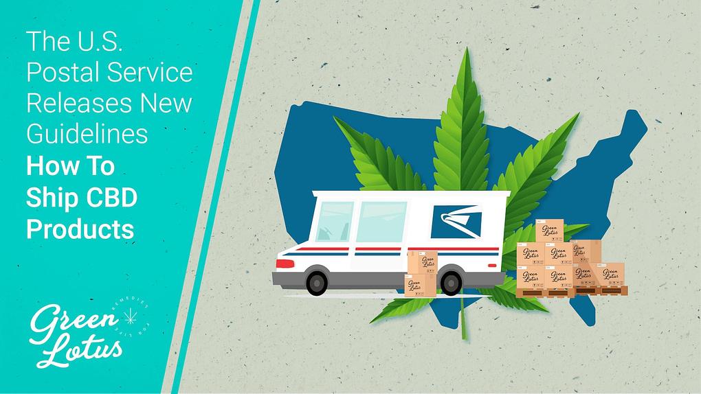 Green Lotus Hemp USPS US Postal Service CBD