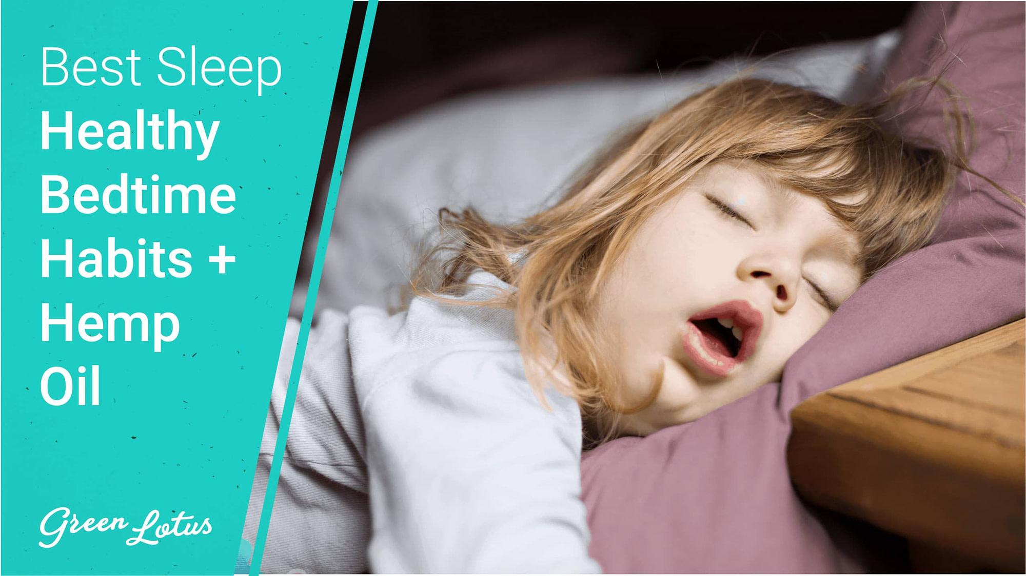 Get Your Best Sleep: Healthy bedtime habits + CBD oil for sleep
